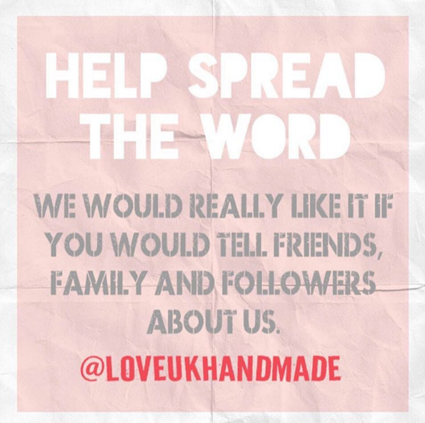 Help spread the word @loveukhandmade